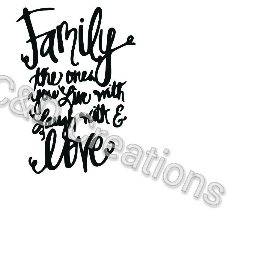 Family The One You Live With Laugh With Love Digital