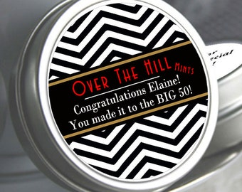 Over the Hill Birthday Mint Tin Favors, Birthday Candy Favors, 50th Birthday Favors, Over the Hill Birthday Party Favors, chevron Favors