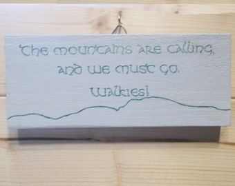 Mountains are Calling Quote plaque | Hanging Plaque | Lead Holder