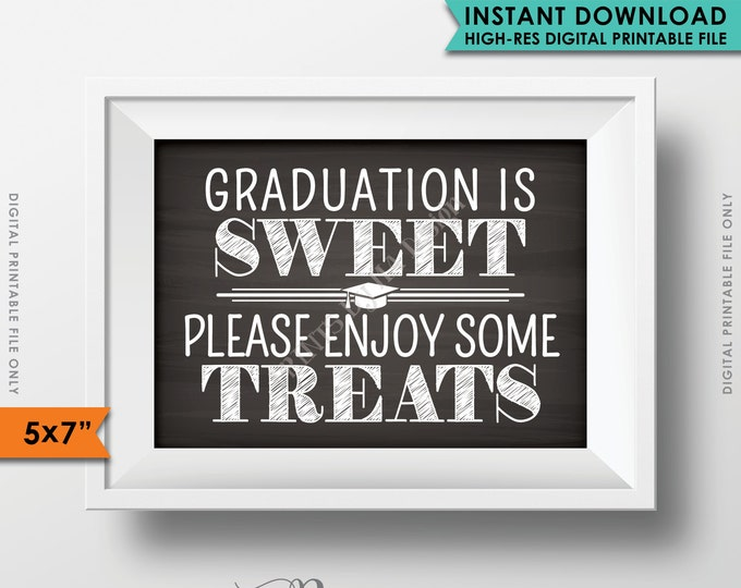 "Graduation is Sweet Please Enjoy Some Treats, Sweet Treats Graduation Party Sign, Candy, 5x7"" Chalkboard Style Printable Instant Download"