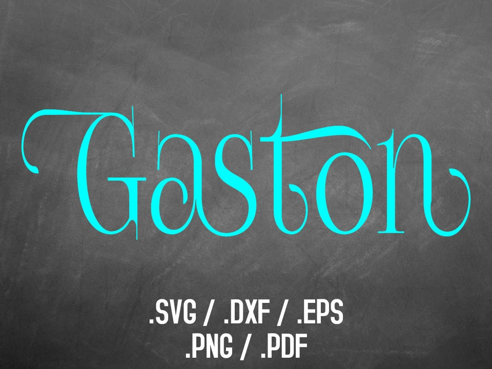 gaston font design files for use with silhouette studio