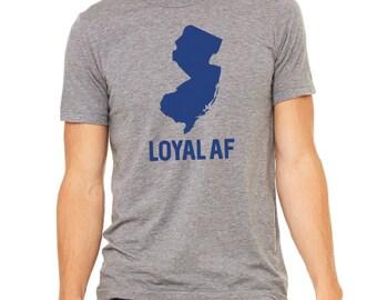 Loyal AF New Jersey