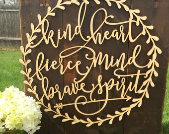 Nursery Wall Art - kind heart fierce mind brave spirit - Nursery Sign - Wood Quote - Arrow Wall Decor