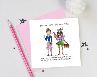 Hand drawn birthday card-crazy friend-crazy best friend-funny birthday card-quirky birthday card-