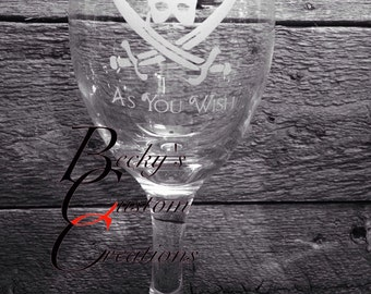 As You Wish etched wine glass