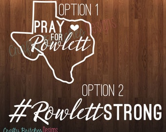 Pray for Rowlett or #RowlettStrong Decals! Profits donated to help victims of Rowlett Tornado! **FREE SHIPPING**