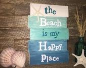 Beach Sign, Hand Painted - The Beach Is My Happy Place Wood Pallet Sign, Beach Decor, Beach House Decor, Coastal Decor