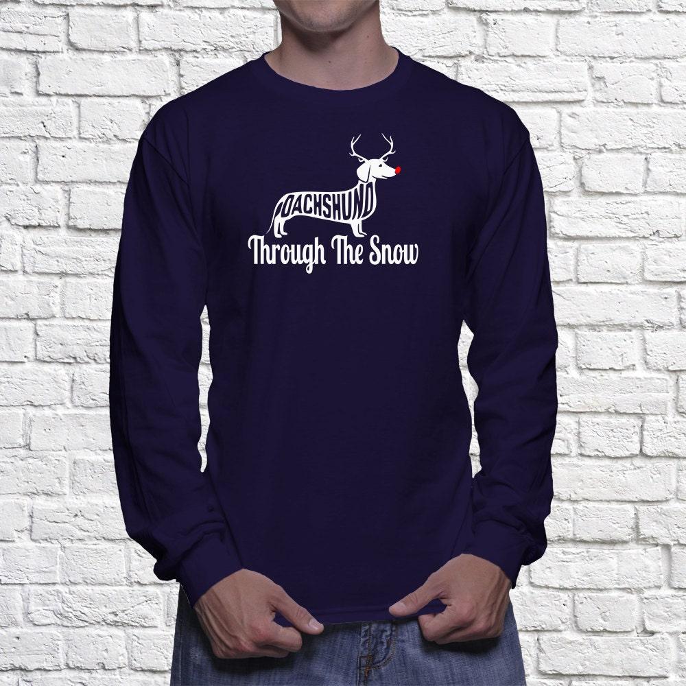 Dachshund Long Sleeve Shirt - Dachshund Through The Snow - Christmas Dachshund - My Dog Dachshund Long Sleeve Shirt