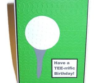 Have a TEE-rific Birthday Card, Handmade Golf Cards, Golfer's Birthday Card, Birthday Card for Him,