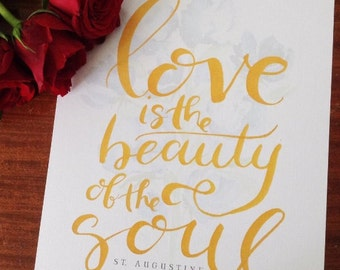 Love is the Beauty of the Soul St. Augustine 8x10 print