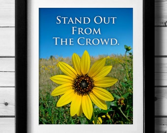 Sunflower Wall Art, Be Unique Quote, Bold Art Print, Be Yourself Art, Countryside Art, Inspirational Art, Inspiring Wall Art, Uplifting Art