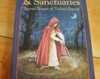 Vintage Circles, Groves & Sanctuaries Sacred Spaces of Today's Pagans Book By Dan and Pauline Campanelli 1993