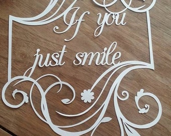 If you just smile Papercutting Template...Commercial use