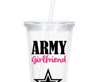 Personalized Army Girlfriend Tumbler, Proud Army Girlfriend, Army Wife, Deployment Gift, Deployment tumbler, Military Spouse