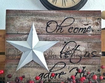 Gift, Barnwood Oh Christmas Let Us Adore Him, christmas signs, wood signs, holiday signs