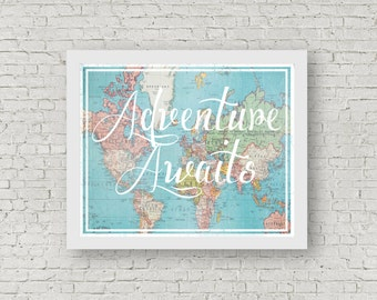 INSTANT DOWNLOAD. Adventure Awaits world map typography art print. Travel vintage, shabby-chic map. 8.5x11 downloadalbe print. Travel art.