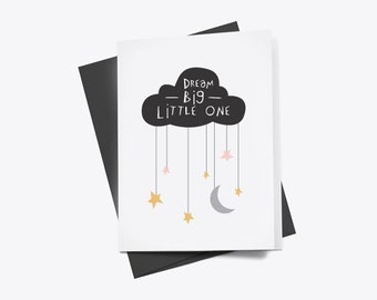 Dream Big Little One - Greetings Card