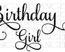 Birthday Girl Fancy swirl letters SVG Digital cutting file  Instant Download - Use on your cutting machine