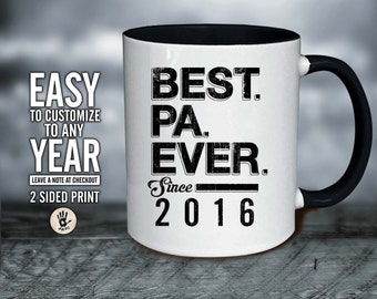 Best Pa Ever, Father's Day - Pa Christmas gift . Pa Christmas gift . Pa Since mug, Pa gift , Pa , Father Day, Pa gift ,