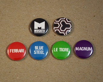 Zoolander Mugatu Magnum Le Tigre Blue Steel Ferrari Fan Art 6 - 1 Inch Button Set