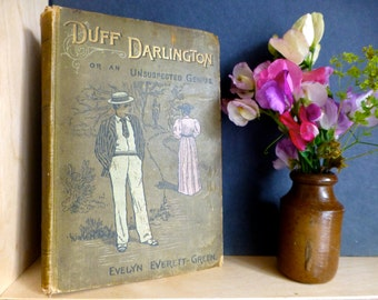 Duff Darlington or An Unsuspecting Genius by Eveyn Everett-Green S.W. Partridge & Co  C.1890