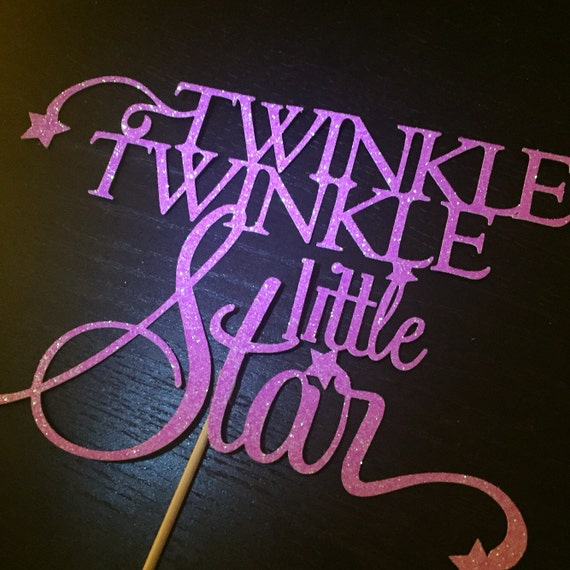 twinkle twinkle little star cake topper twinkle twinkle cake topper choose your by awsmade 8134