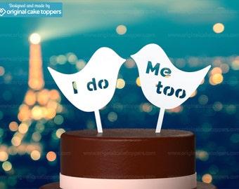 "Wedding Cake Topper - ""I do Me too"" - WHITE - OriginalCakeToppers"