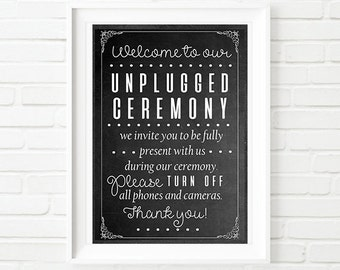 Welcome to our Unplugged Ceremony A3 Wedding Sign