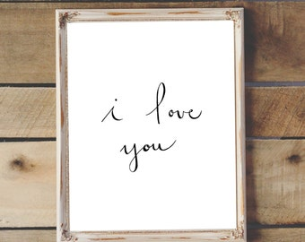 "Hand Drawn Illustration ""I Love You"", Hand Lettering, Calligraphy, Digital Download"
