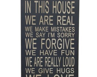 Painted Wood In This House We Do Sign – In This House We Do Sign – In This House Sign – House Warming Gift – Anniversary Gift