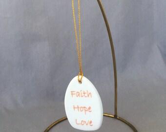 """Stylized Teardrop Porcelain Ornament - """"Faith Hope Love"""""""