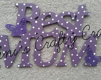 BEST MUM Mother's Day plaque Sign Gift with Butterflies and spots - Any Colour