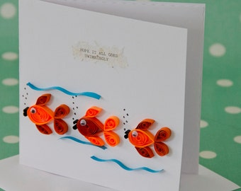 Quilled 'Hope it all Goes Swimmingly' Greeting Card
