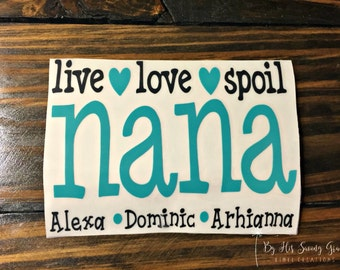 Live Love Spoil ~ Grandma | Yeti Decal | Car Decal | Nana | MawMaw | Grandkids | Coffee Cup Decal | Glitter Vinyl | Lilly Pulitzer Vinyl