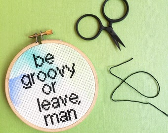 Bob Dylan Quote - Cross Stitch Hoop Art - Embroidery Wall Art