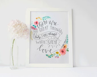 Watercolor Quote Painting/ Saint Quote/ Mother Teresa/ Great Love 8x10