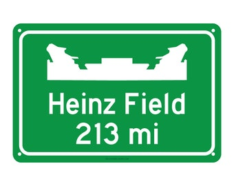 Pittsburgh Steelers - Heinz Field Road Sign - Customize the Distance