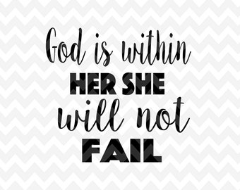 God is within her SVG, Word Overlay SVG, Cricut, Vector, Cutting File, PNG, Cricut, Silhouette, Vector Files, Clip Art, Dfx,  Vector File