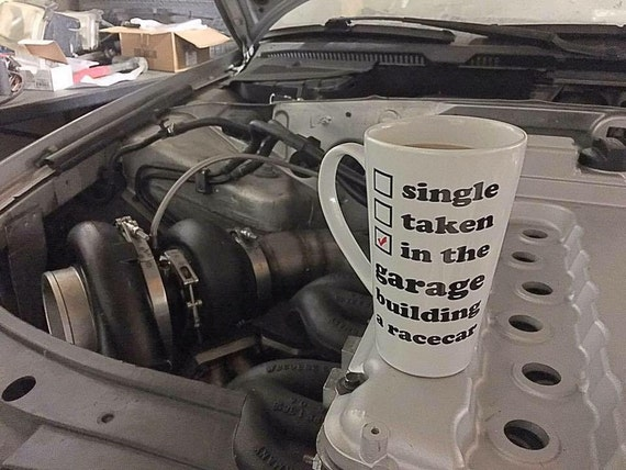 Single Taken Building A Racecar Car Guy Coffee Mug Car Cup Automotive Gift Car Gift Coffee Cup Car Mug Gift for Him Car Lover