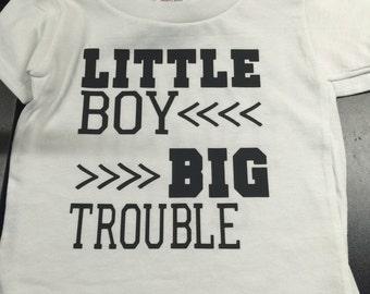 Little Boy Big Trouble Tshirt Toddler Tshirt Cute Quote