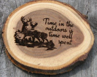 Laser Engraved Wood Slice Magnet - Time in the outdoors is time well spent - Engraved gift, stocking stuffer, home decor, outdoorsman gift