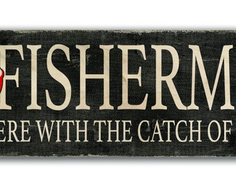 A Fisherman Lives here with the Catch of his Life, Sign, Print to Wood, Print on Wood Sign