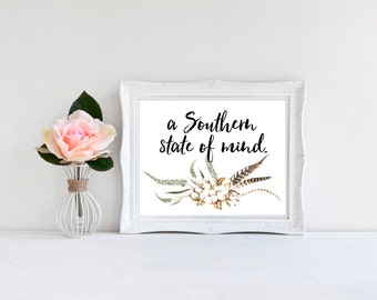 A Southern State of Mind 8x10 digital print