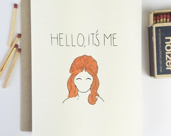 Funny Friendship Card - HELLO IT'S ME - Birthday Card for Her, Friend Birthday, Girlfriend Card, Card for Boyfriend, Gay Card, Sympathy Card