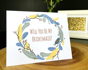 Will You Be My Bridesmaid Card, Feather Wreath Card, Blank inside, Black or white envelope,