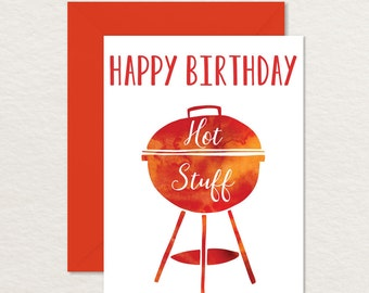 Funny Birthday Card / Printable Birthday Card /Happy Birthday Hot Stuff A2 / Birthday Card for Husband Wife Girlfriend Boyfriend / Pun Card