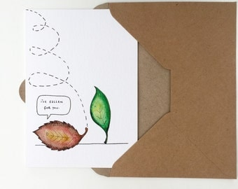 I've Fallen For You Greeting Card