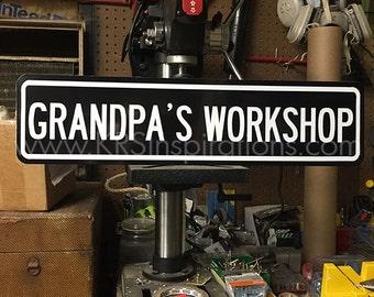 Grandpa's Workshop Metal Sign