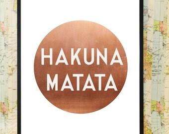 Copper Hakuna Matata circle poster typography print art