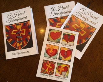A Heart Transformed by Jill Kincannon